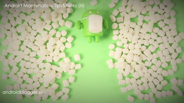 Android Marshmallow tips