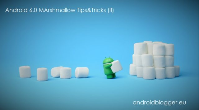 Android Marshmallow Tips&Tricks